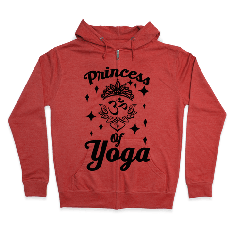 Princess Of Yoga Zip Hoodie