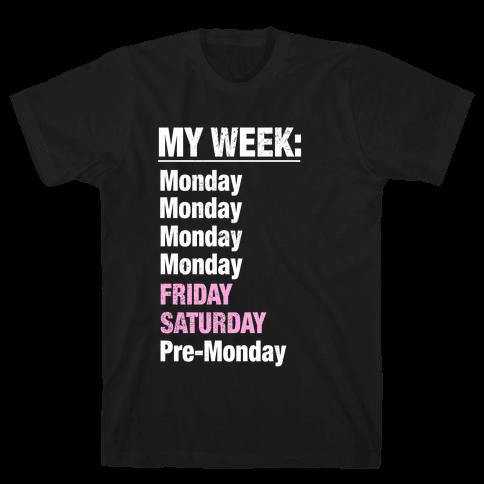 My Typical Week (tank) Mens T-Shirt
