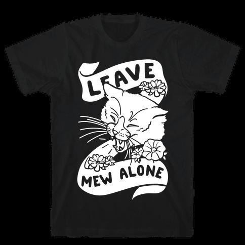 Leave Mew Alone Mens T-Shirt