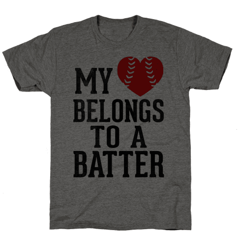 My Heart Belongs To A Batter (Baseball Tee) Mens T-Shirt
