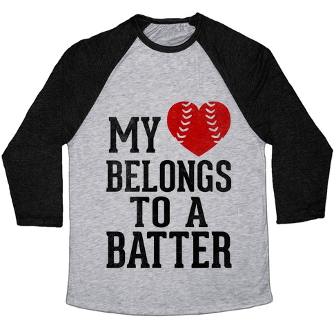 My Heart Belongs To A Batter (Baseball Tee) Baseball Tee
