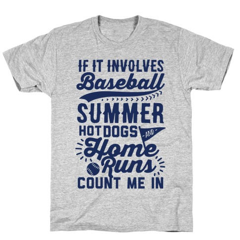 if it involves baseball count me in t shirt lookhuman