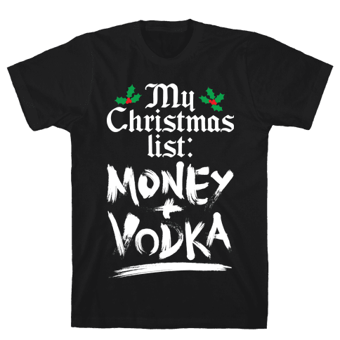 My Christmas List Mens T-Shirt