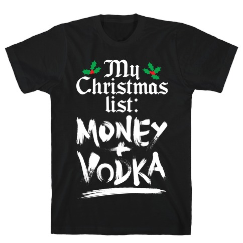 My Christmas List T-Shirt