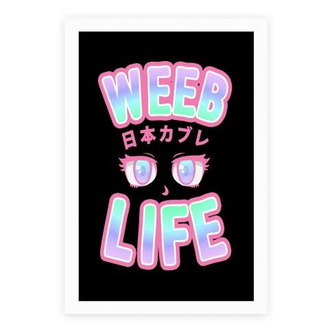 Weeb Life (Thug Life Parody) Poster