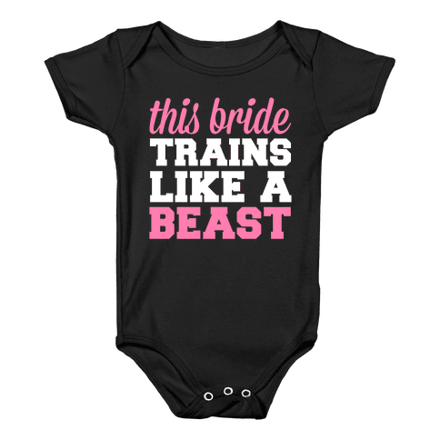 This Bride Is a Beast Baby Onesy