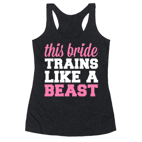 This Bride Is a Beast Racerback Tank Top