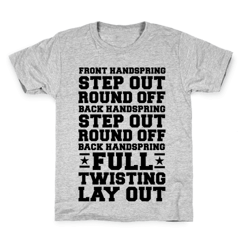 Front Handspring Step Out Kids T-Shirt