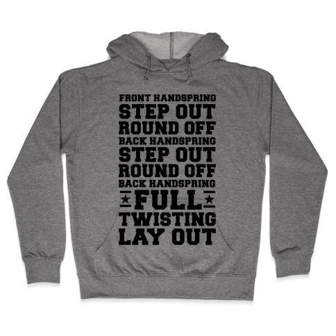 Front Handspring Step Out Hooded Sweatshirt