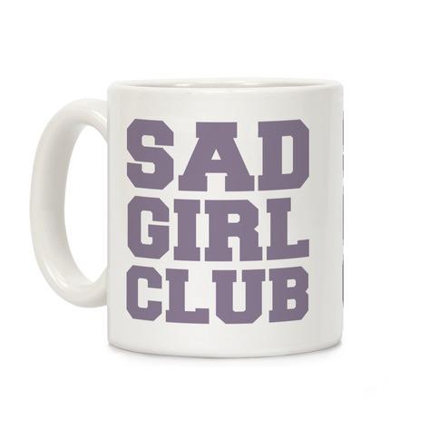 Sad Girl Club Coffee Mug