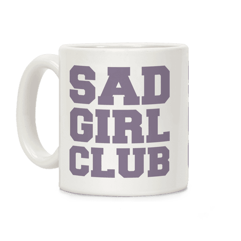 Sad Girl Club Coffee Mug