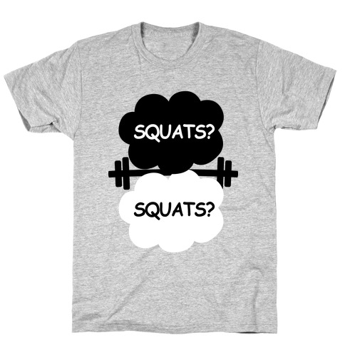 The Squats in Our Stars T-Shirt