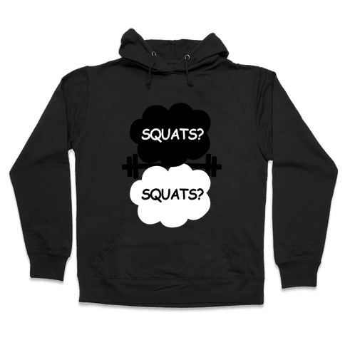 The Squats in Our Stars Hooded Sweatshirt