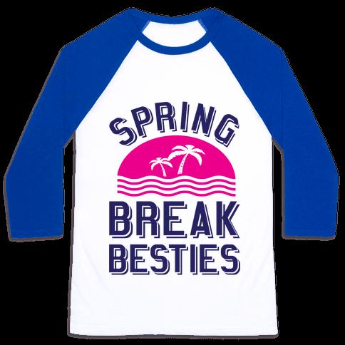 Spring Break Besties Baseball Tee