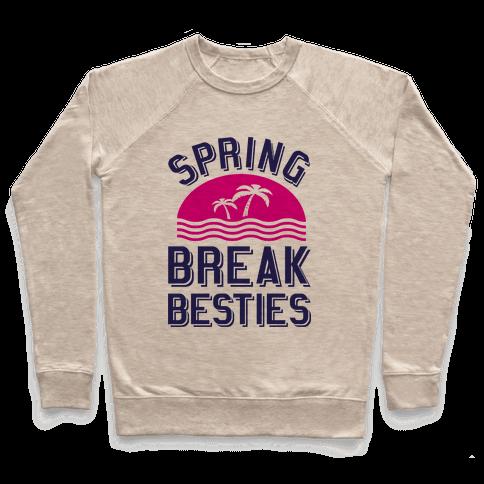 Spring Break Besties Pullover