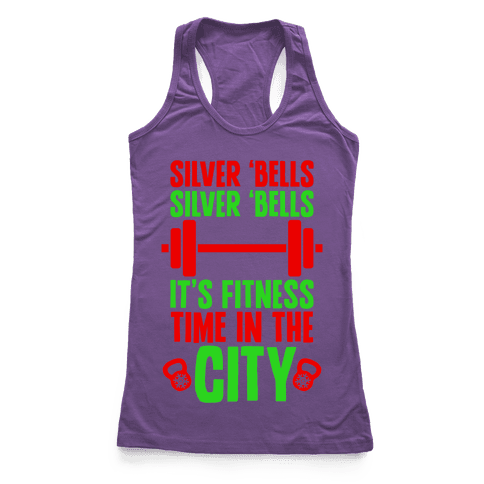 Silver Bells, Silver Bells, It's Fitness Time In The City Racerback Tank Top