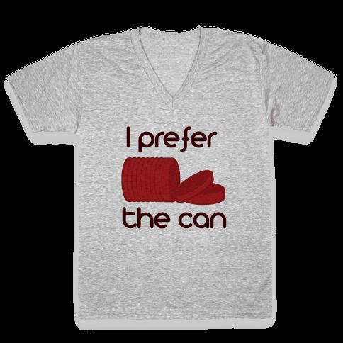 I prefer the can V-Neck Tee Shirt