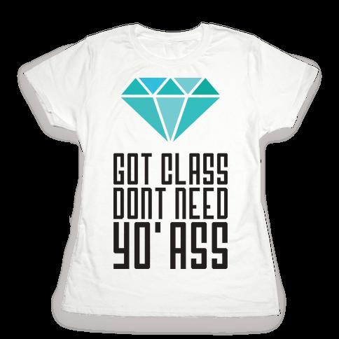 Got Class Womens T-Shirt