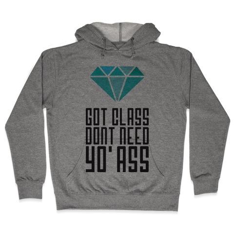 Got Class Hooded Sweatshirt