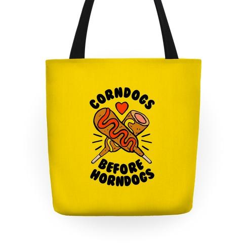 Corndogs Before Horndogs Tote