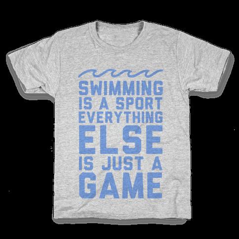 Swimming is a Sport Kids T-Shirt