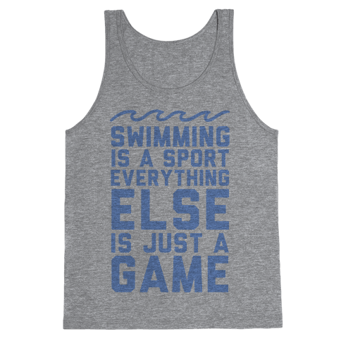 Swimming is a Sport Tank Top