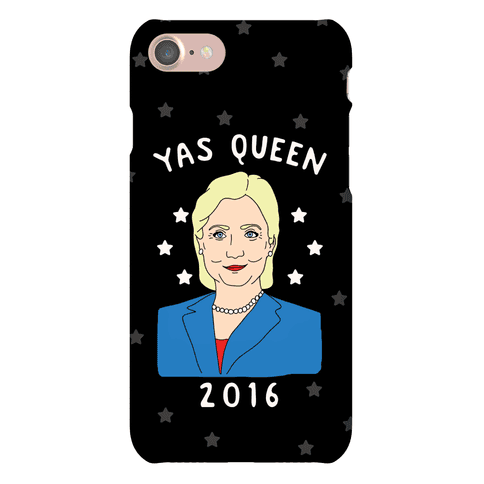 Yas Queen Hillary Clinton 2016