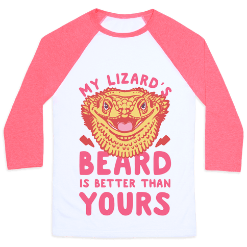 My Lizard's Beard is Better Than Yours