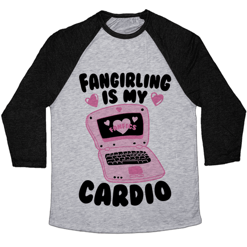 Fangirling Is My Cardio Baseball Tee