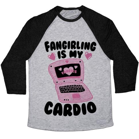 Fangirling Is My Cardio Baseball Tee