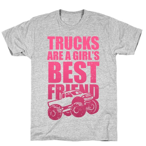 Trucks Are A Girl S Best Friend Pink T Shirts Lookhuman