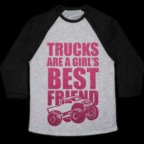 Trucks Are A Girl's Best Friend (Pink) Baseball Tee