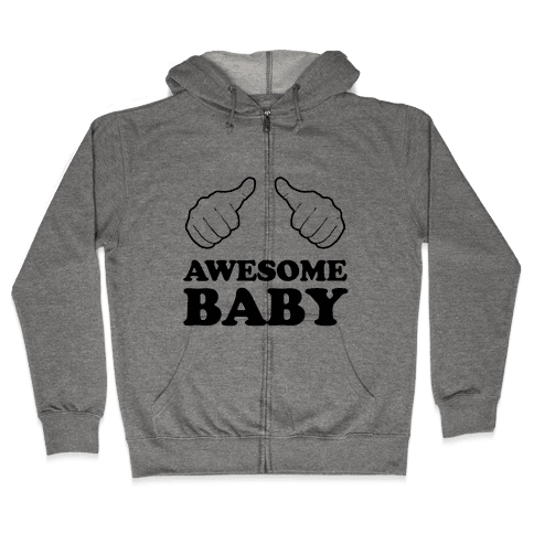 Awesome Baby Zip Hoodie