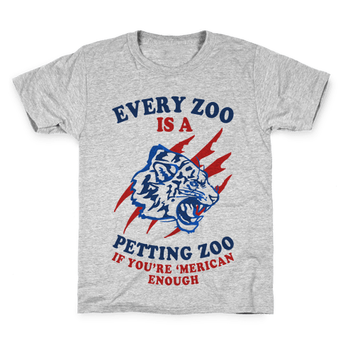 Every Zoo Is A Petting Zoo Kids T-Shirt