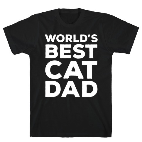 World's Best Cat Dad T-Shirt
