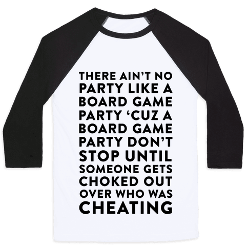 Ain't No Party Like A Board Game Party Baseball Tee