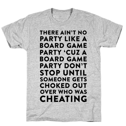 Ain't No Party Like A Board Game Party Mens T-Shirt