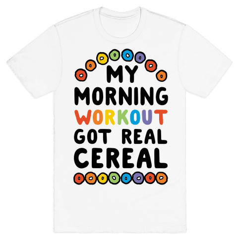 My Morning Workout Got Real Cereal
