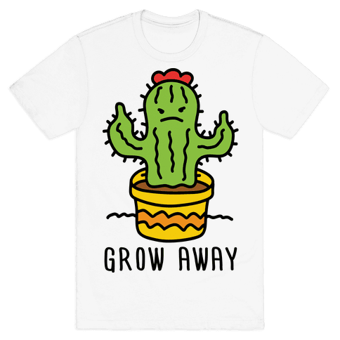 Grow Away Cactus Mens T-Shirt