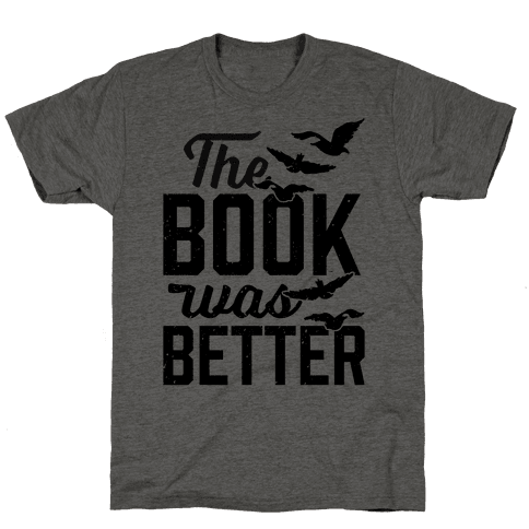 The Book Was Better (Divergent) Mens T-Shirt