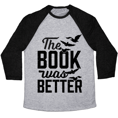 The Book Was Better (Divergent) Baseball Tee