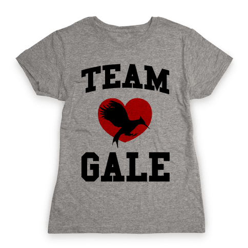 Team Gale Womens T-Shirt