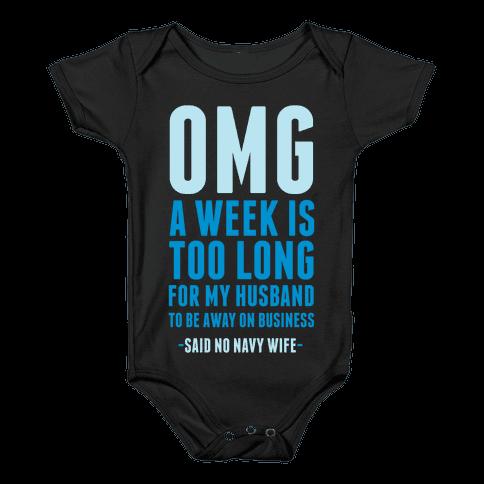 OMG Said No Navy Wife Baby Onesy