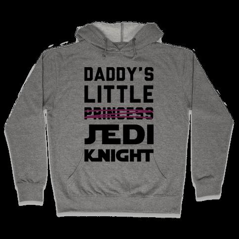 Daddy's Little Jedi Knight Hooded Sweatshirt
