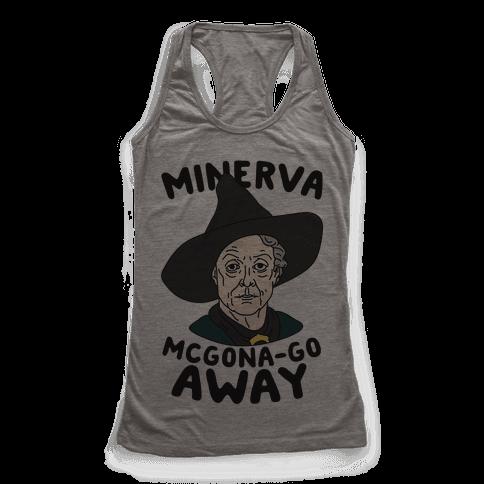 Minerva McGona-GO AWAY Racerback Tank Top