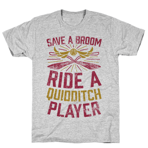 Save A Broom Ride A Quidditch Player Mens T-Shirt