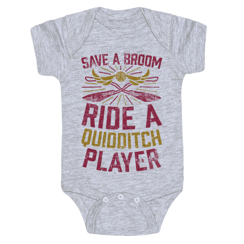 Save A Broom Ride A Quidditch Player Baby Onesy
