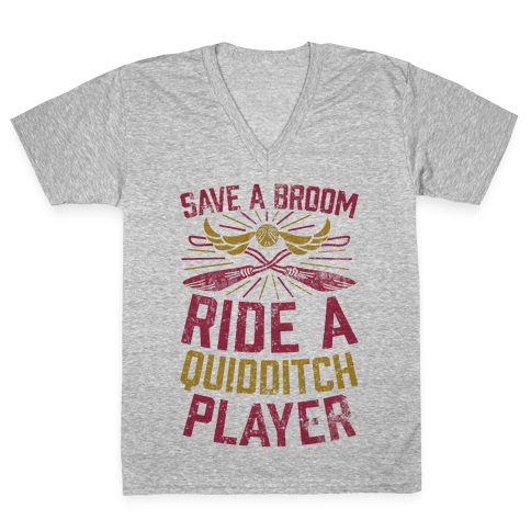 Save A Broom Ride A Quidditch Player V-Neck Tee Shirt