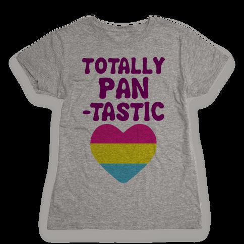 Totally Pantastic Womens T-Shirt