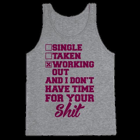 Single. Taken. Working Out. Tank Top